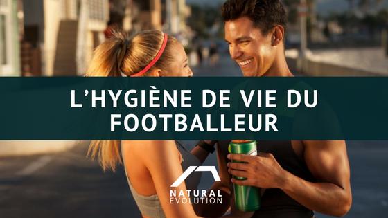 L'hygiène de vie du footballeur