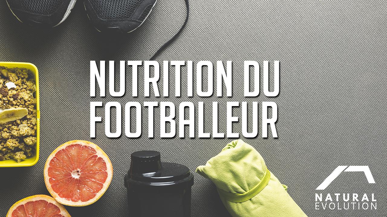La nutrition du footballeur
