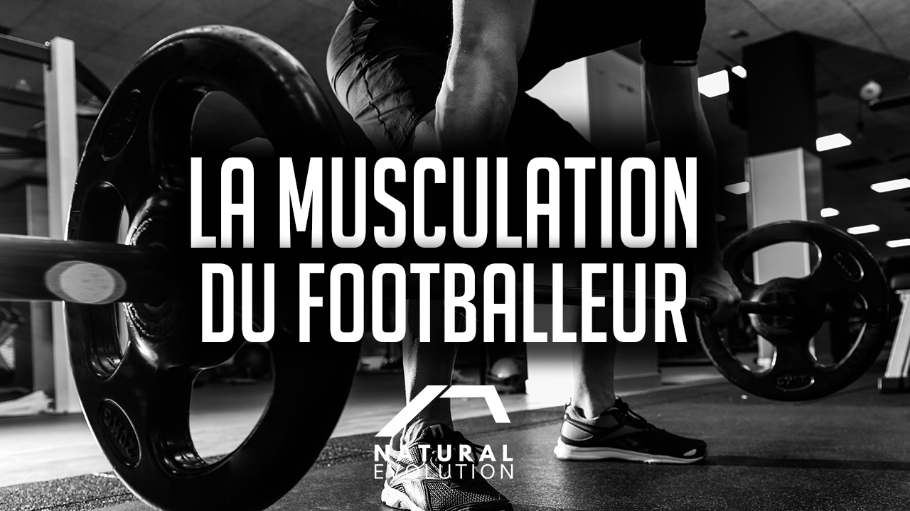 La musculation et le Football